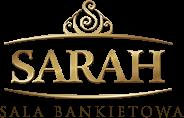 Sarah - sala bankietowa - wesela, przyjęcia, chrzciny